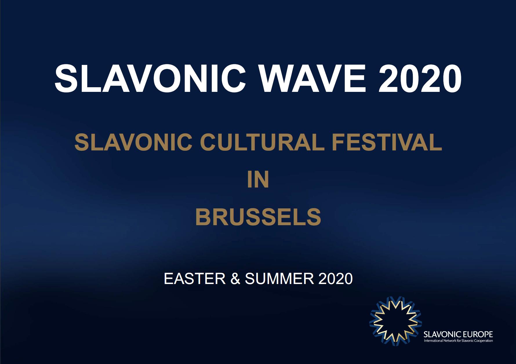 SLAVONIC WAVE 2020 - Project Concept Brussels - 22 November 2019 - EN